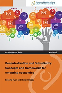 Decentralisation and Subsidiarity: Concepts and frameworks for emerging economies Number 15 Cover
