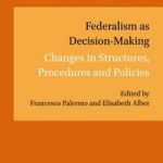 Federalism in Decision Making