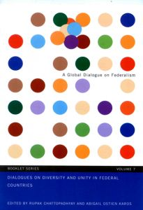 Dialogues on Diversity and Unity in Federal Countries: Booklet Series, Volume 7 Cover