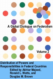 A Global Dialogue on Federalism, Volume 2: Distribution of Powers and Responsibilities in Federal Countries Cover