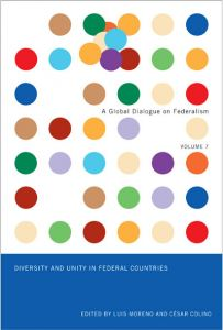 A Global Dialogue on Federalism, Volume 7: Diversity and Unity in Federal Countries Cover