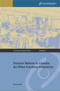 Pension Reform in Canada: An Often Fractious Federation Number 1 Cover