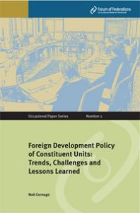 Foreign Development Policy of Constituent Units: Trends, Challenges and Lessons Learned Number 2 Cover