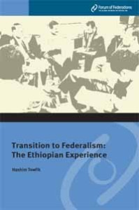 Transition to Federalism: The Ethiopian Experience Number 5 Cover