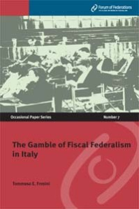 The Gamble of Fiscal Federalism in Italy Number 7 Cover