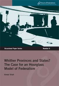 Whither Provinces and States? The case for an Hourglass Model of Fedralism Number 9 Cover