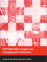 SWITZERLAND: Insights Into a Paradigmatic Federation Cover