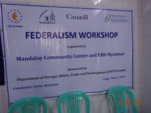Federalism Workshop in Myanmar. May 9-11, 2016
