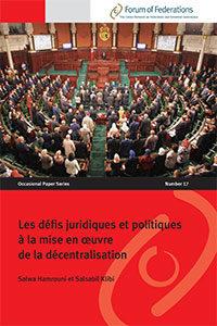 Les défis juridiques et politiques à la mise en oeuvre de la décentralisation Number 17 Cover
