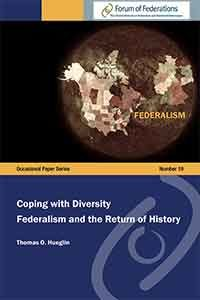 Coping with Diversity Federalism and the Return of History Number 19 Cover