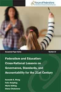 Federalism and Education: Cross-National Lessons on Governance, Standards, and Accountability for the 21st Century  Number 22 Cover