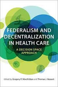Federalism and Decentralization in Health Care: A Decision-Space Approach Cover