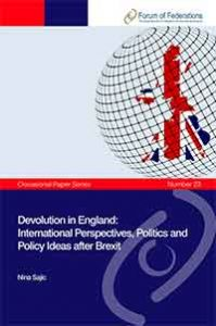 Devolution in England: International Perspectives, Politics and Policy Ideas after Brexit   Number 23 Cover