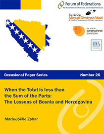 When the Total is less than the Sum of the Parts: The Lessons of Bosnia and Herzegovina Number 26 Cover