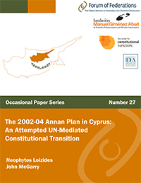 The 2002-04 Annan Plan in Cyprus: An Attempted UN-Mediated Constitutional Transition. Number 27 Cover
