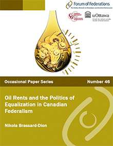 Oil Rents and the Politics of Equalization in Canadian Federalism Number 46 Cover