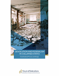 Devolution and Federalism in Collapsed States: Constitutional Process and Design Cover